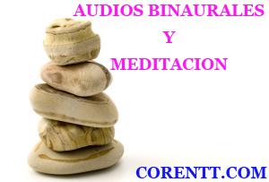 Audios Binaurales y Meditacion