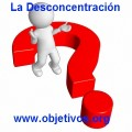 la desconcentración