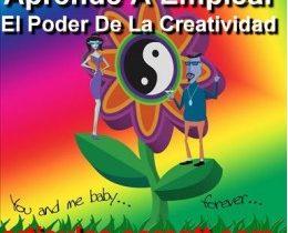 Aprende a emplear el poder de la creatividad