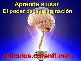 Aprende a usar el poder de la imaginación