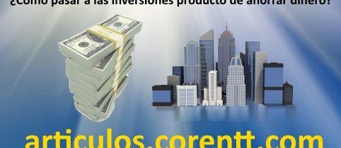 ¿Cómo pasar a las inversiones producto de ahorrar dinero?
