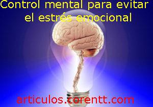 Control mental para evitar el estrés emocional
