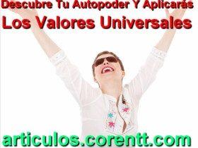 Descubre tu autopoder y aplicarás los valores universales