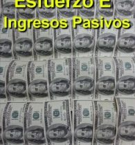 El esfuerzo para llegar a los ingresos pasivos