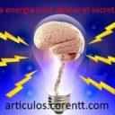 La energía para aplicar el secreto