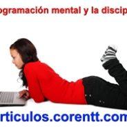 La programación mental y la disciplina