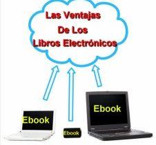 Las ventajas de los libros electrónicos