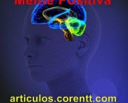 ¿Cómo tener una mente positiva?